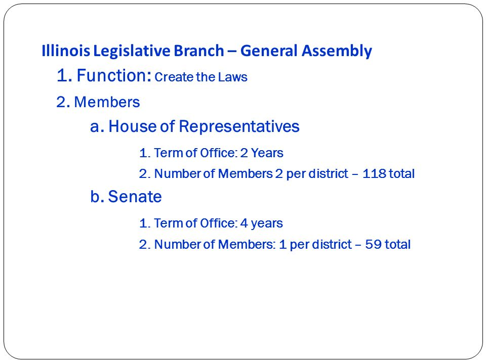 Illinois Legislative Branch – General Assembly
