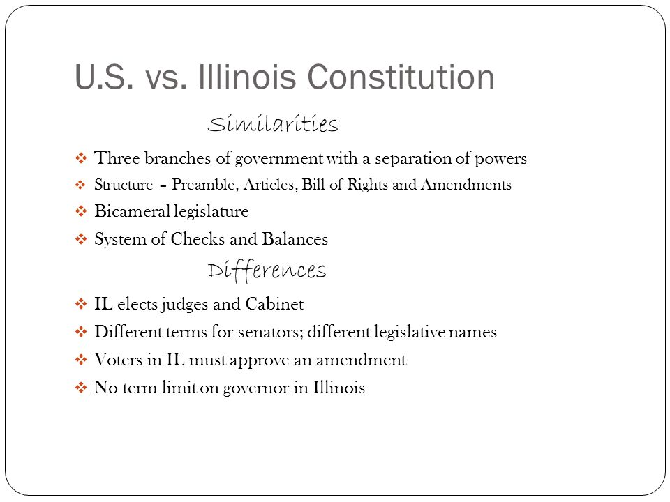 U.S. vs. Illinois Constitution