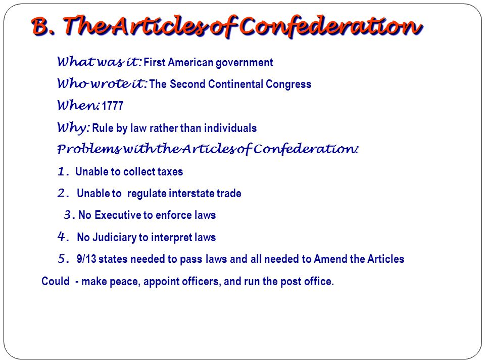 B. The Articles of Confederation