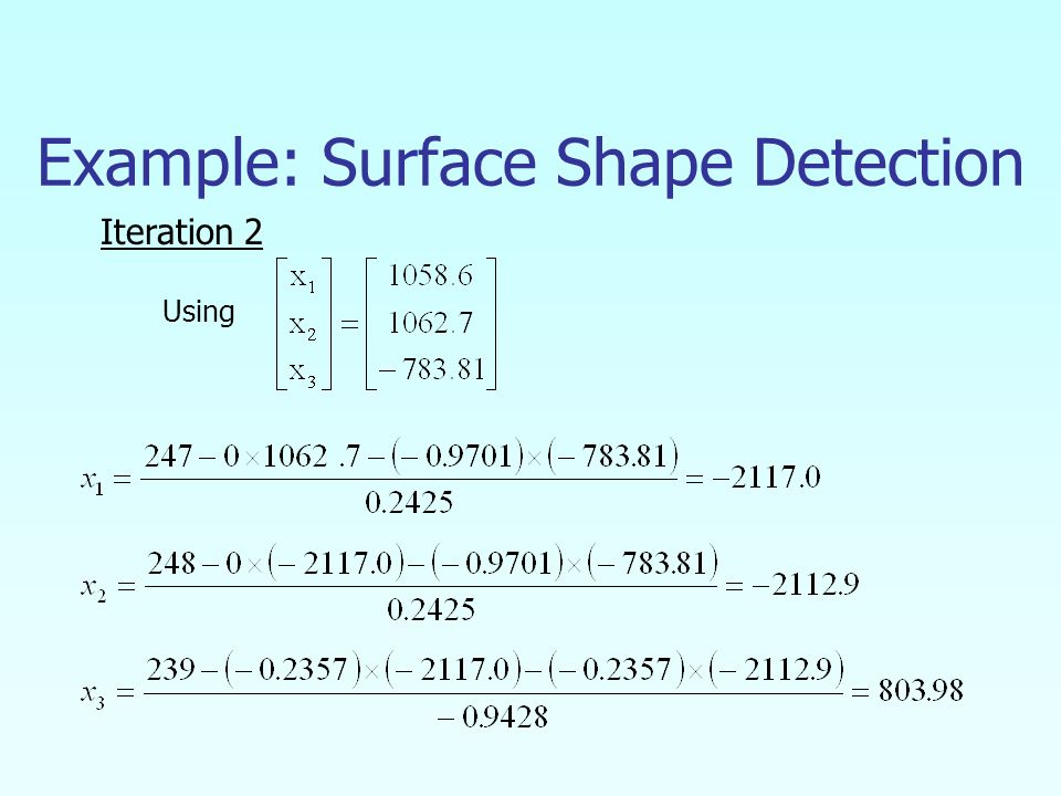 Example: Surface Shape Detection