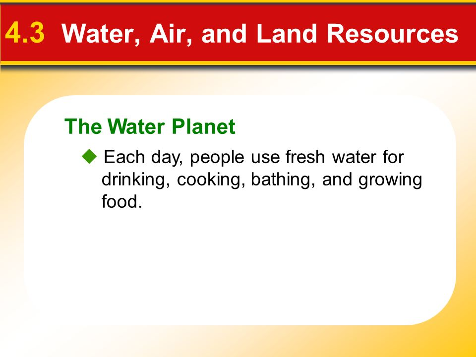 4.3 Water, Air, and Land Resources