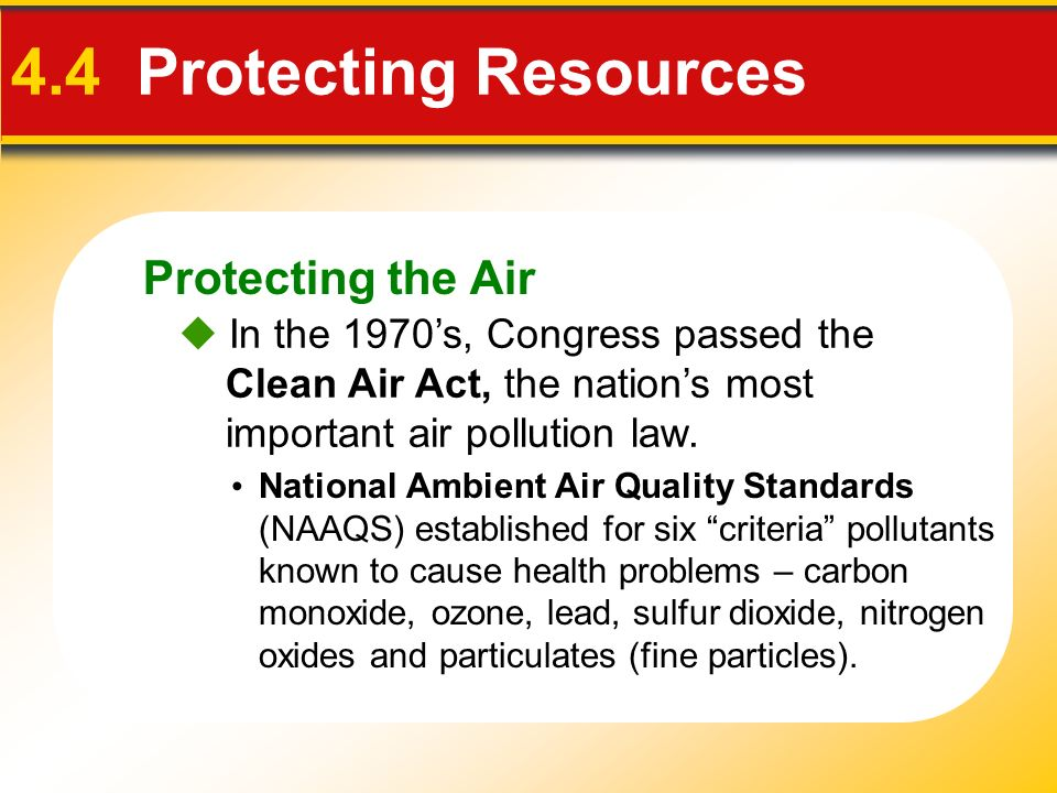 4.4 Protecting Resources Protecting the Air
