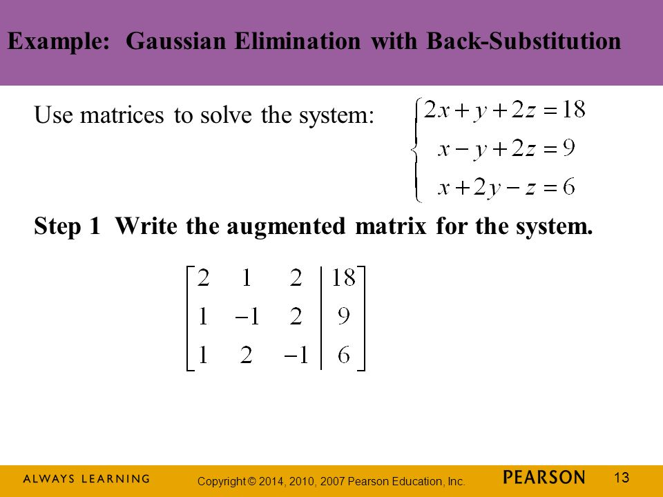 Example: Gaussian Elimination with Back-Substitution