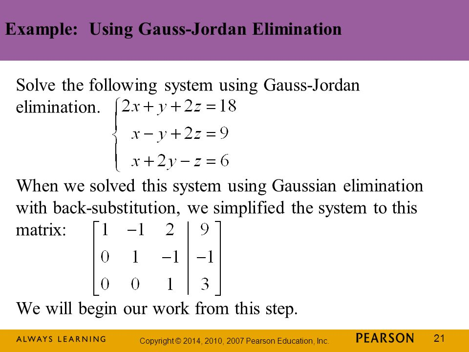 Example: Using Gauss-Jordan Elimination