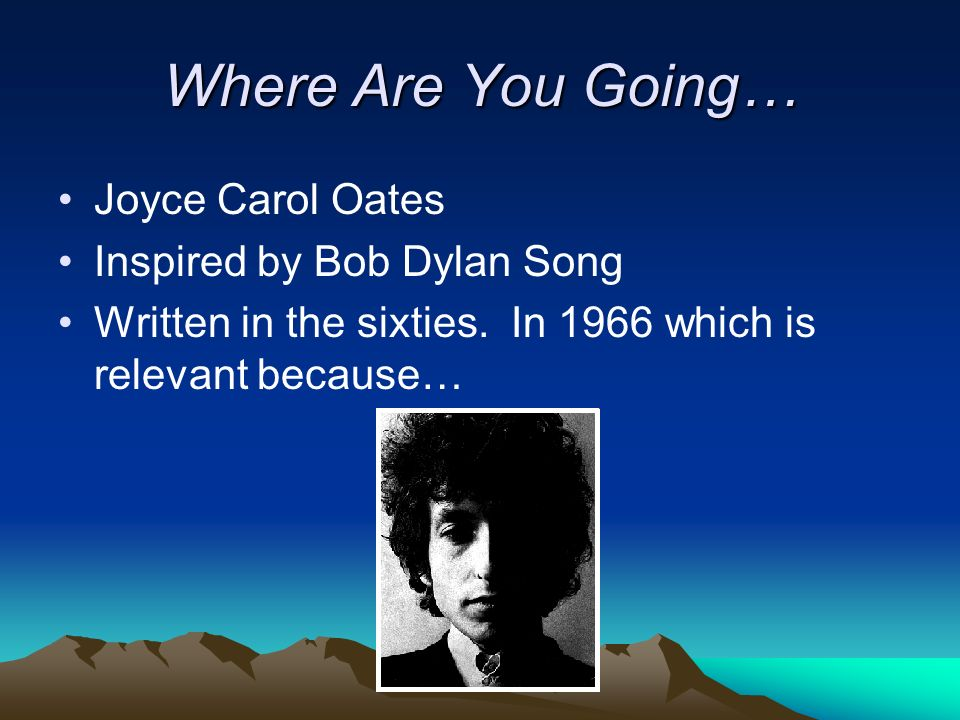 "the different interpretations of where are you going where have you been by joyce carol oates The most important themes in ""where are you going, where have you been"" by joyce carol oates are independence versus control, harassment, and versions of reality."