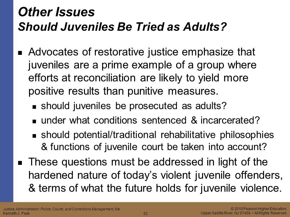 an argument in favor of trying juveniles as an adult To learn more about the arguments juveniles can make to avoid transfer to adult court and how friends and family can help a juvenile who is in trouble with the law, get the criminal law handbook: know your rights, survive the system, by paul bergman and sara berman (nolo.