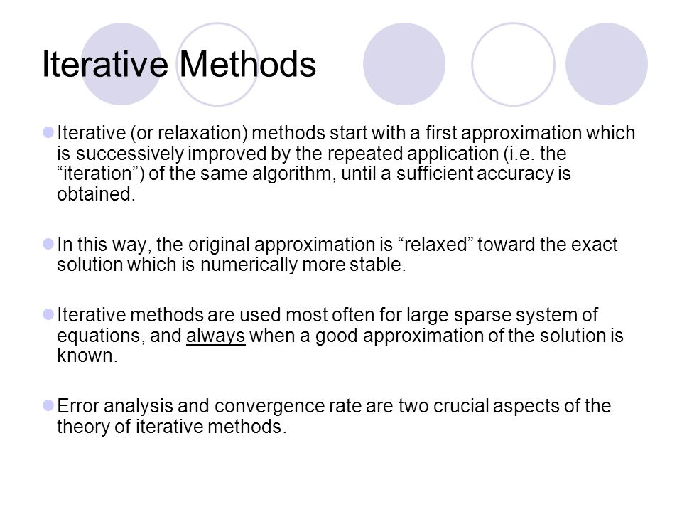 comparison of rate of convergence of iterative methods philosophy essay Convergence rates of sub-sampled newton methods comparable convergence rate to newton's method  and compare it to the well-known.