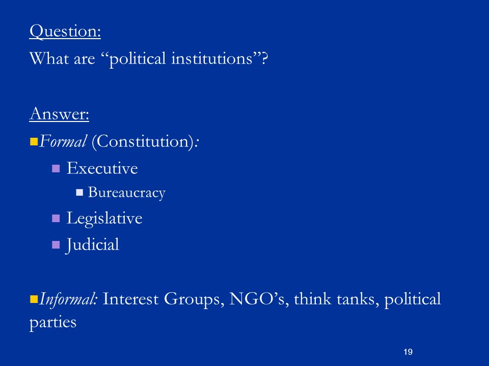 what is the importance of informal institutions politics essay What is non-formal education  informal, non-formal, and  the neglect of non-formal education and fordham suggests that this was in tune with the politics of.