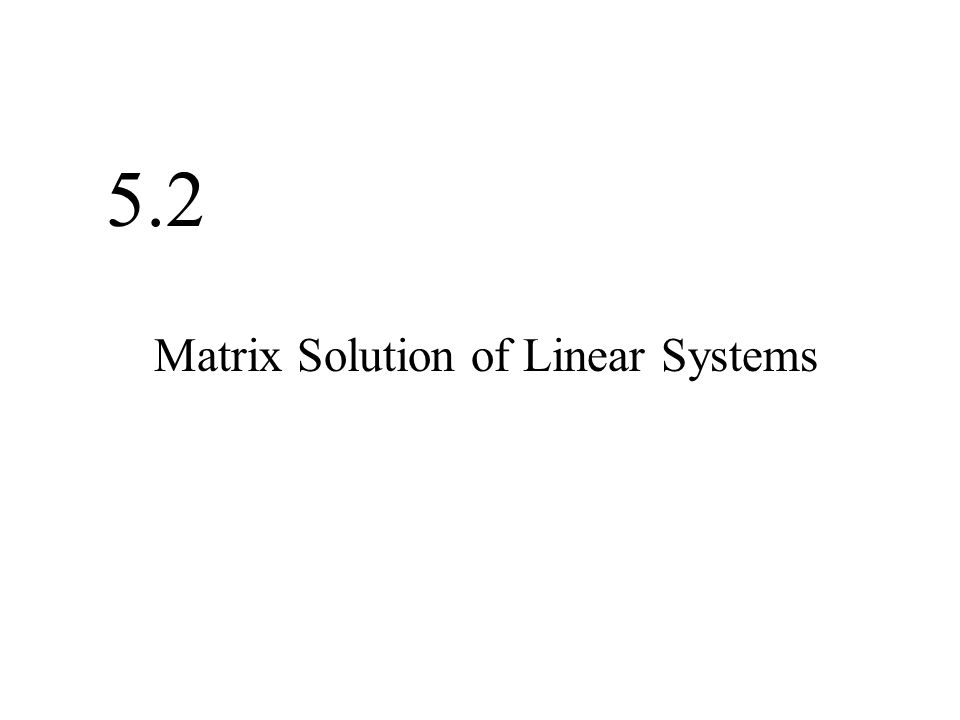 how to find solution of linear system matrix