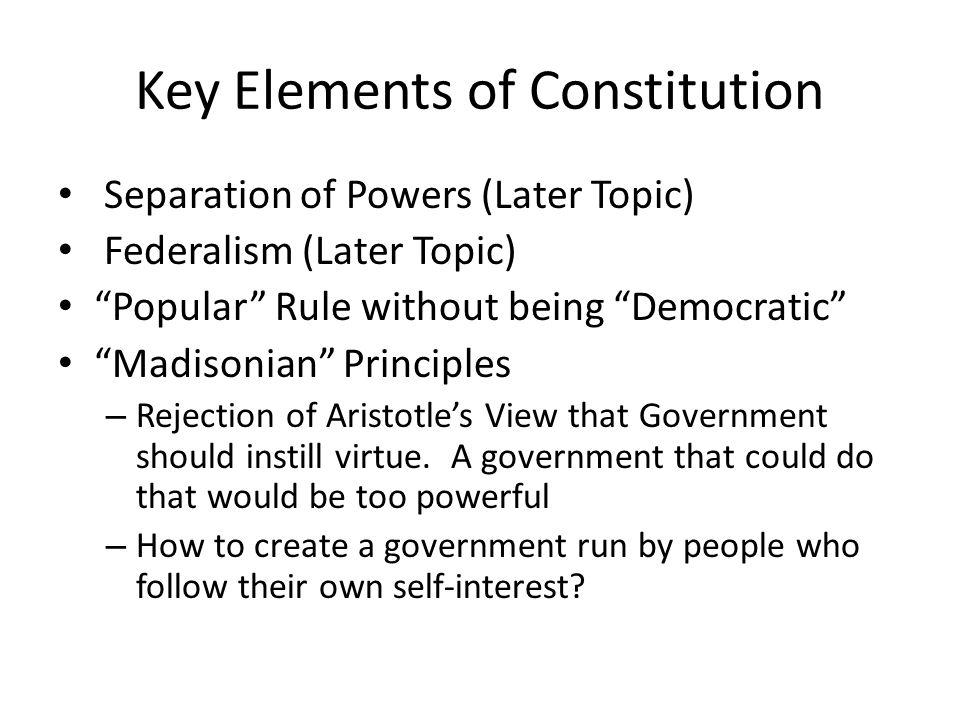 Key Elements of Constitution