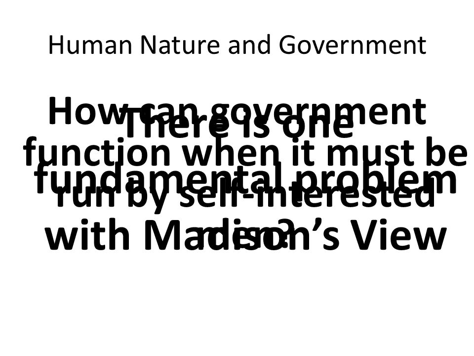 Human Nature and Government