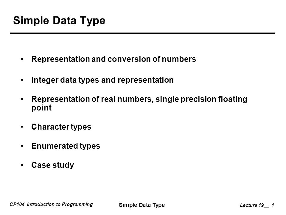 Simple Data Type Representation and conversion of numbers