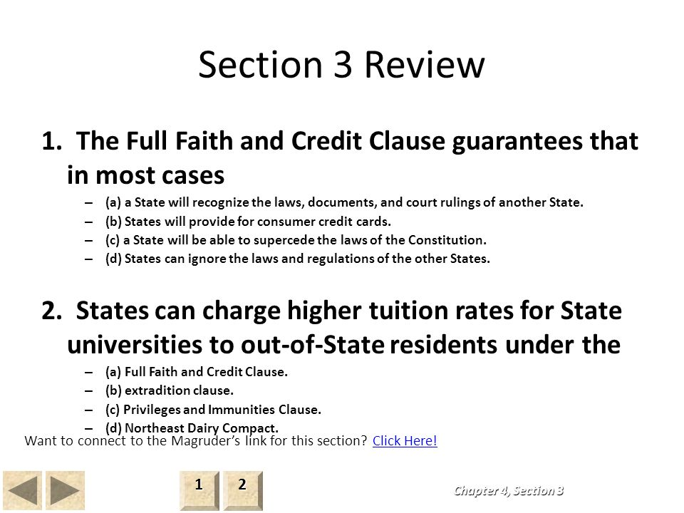 "full faith and credit clause is it The purpose of the full faith and credit clause, the supreme court said in allstate insurance co v hague (1981), was ""to transform the several states from independent sovereignties into a."