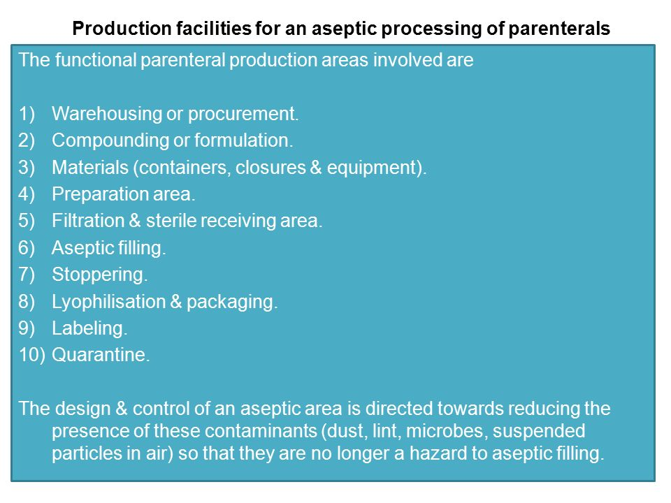 Production facilities for an aseptic processing of parenterals