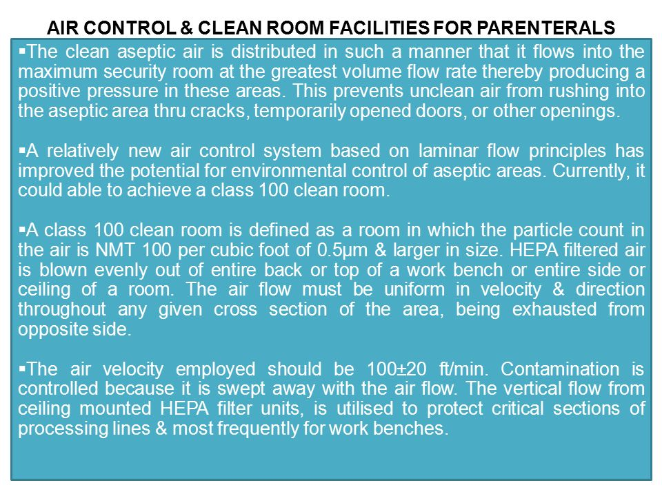 AIR CONTROL & CLEAN ROOM FACILITIES FOR PARENTERALS