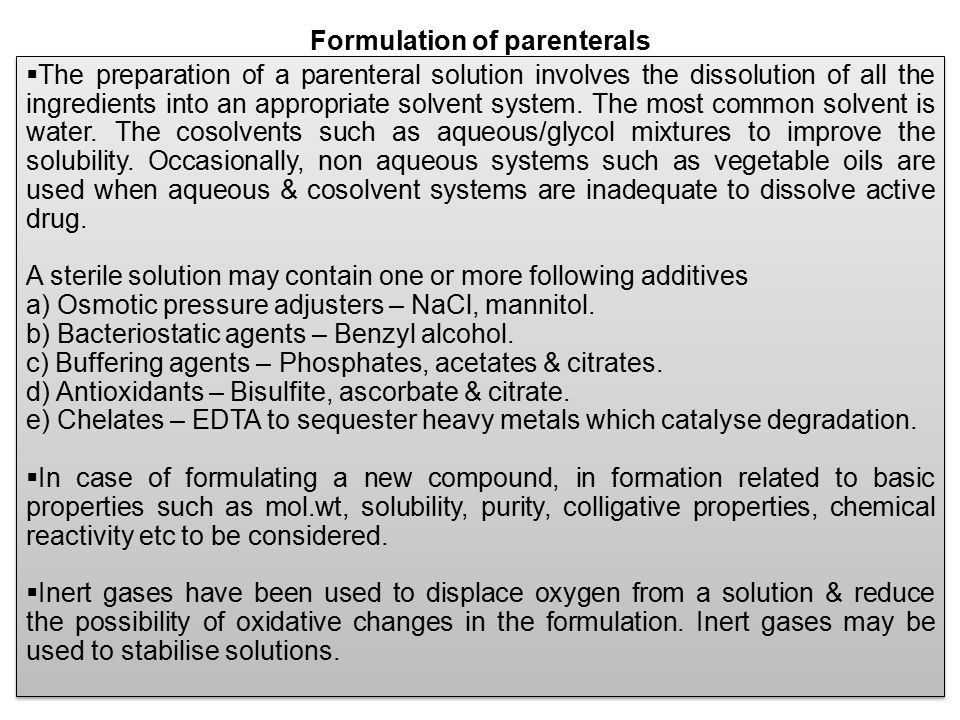 Formulation of parenterals