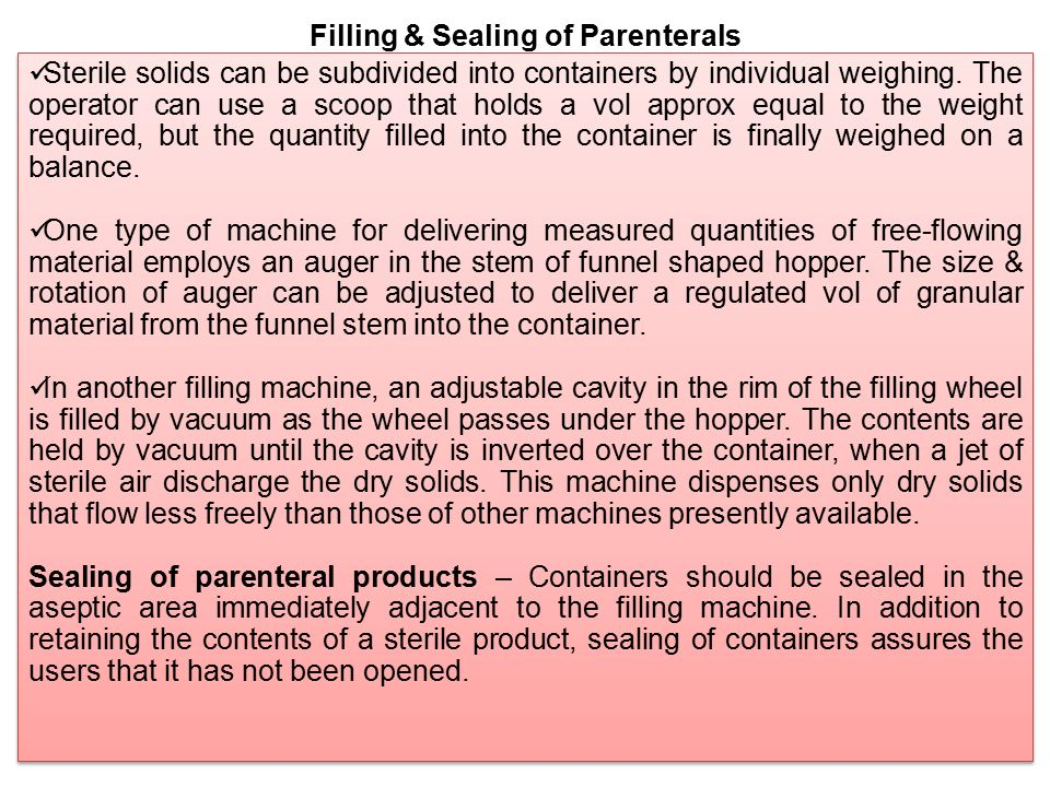 Filling & Sealing of Parenterals