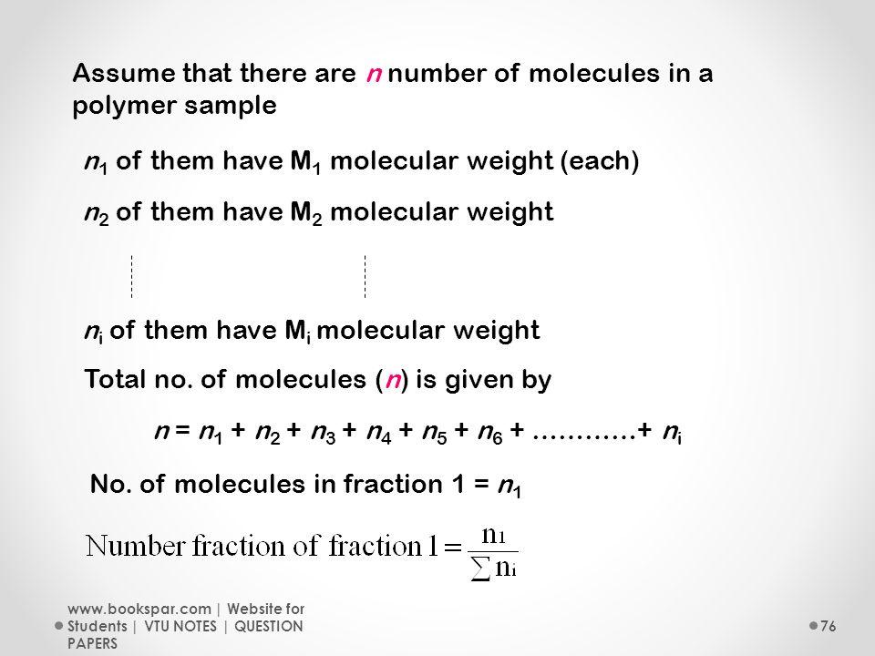 N Molecular Weight The word polymer is de...