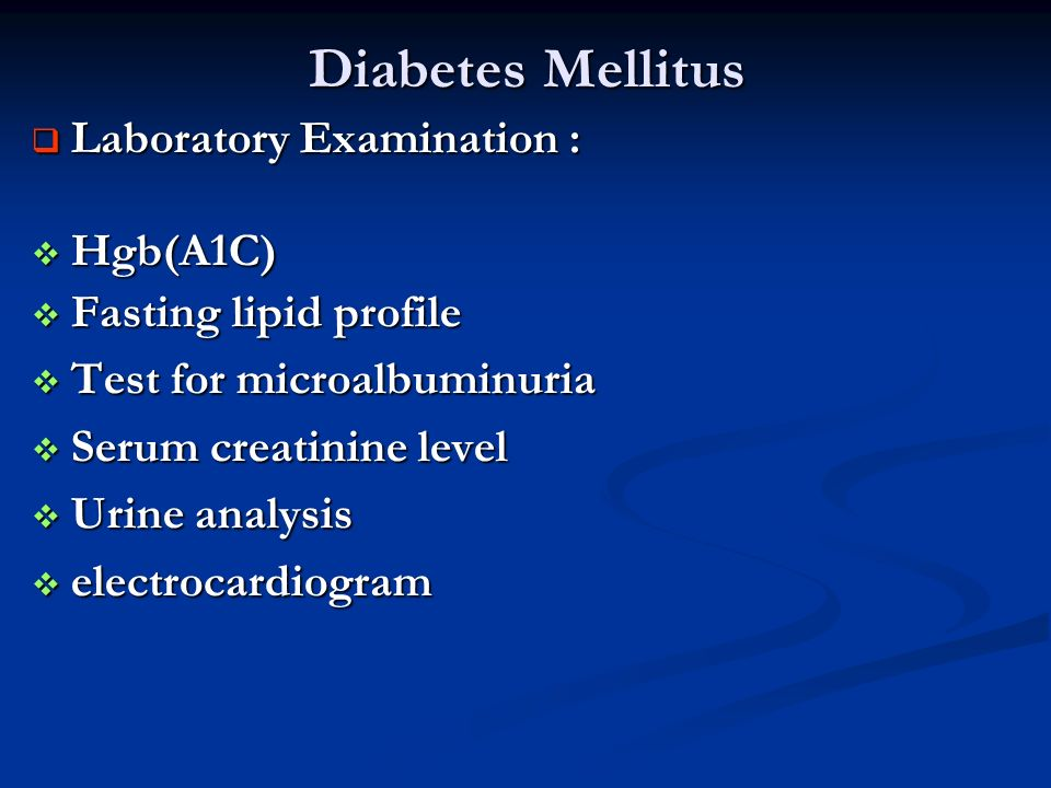 Diabetes Mellitus Laboratory Examination : Hgb(A1C)
