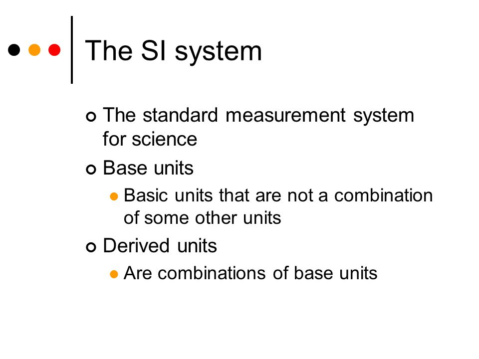 an introduction to the standards of measurement fundamental units An introduction to the si-system the si system (international system of units) is the modern metric system of measurement and the dominant system of international commerce and trade basics - the si-system, unit converters, physical constants, drawing scales and more.