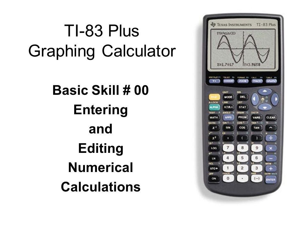 Ti 83 Plus Graphing Calculator Ppt Video Online Download