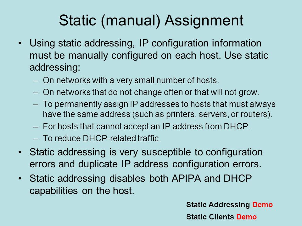 Static (manual) Assignment