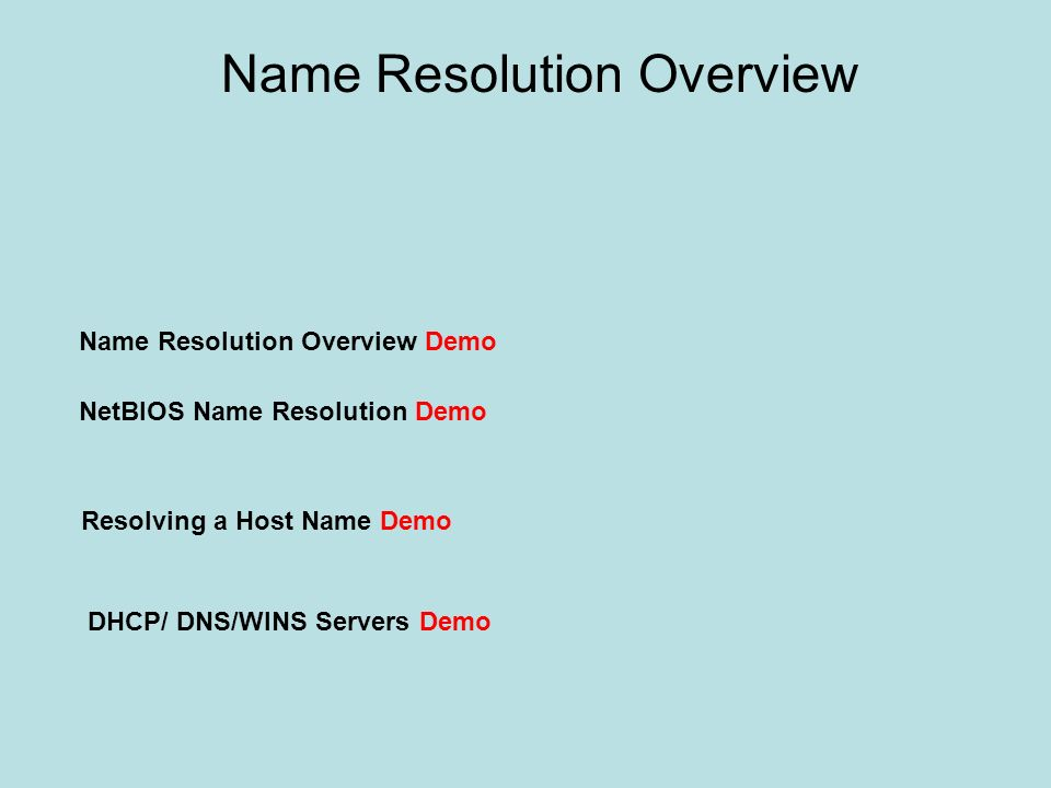Name Resolution Overview