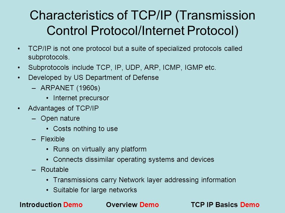 Characteristics of TCP/IP (Transmission Control Protocol/Internet Protocol)
