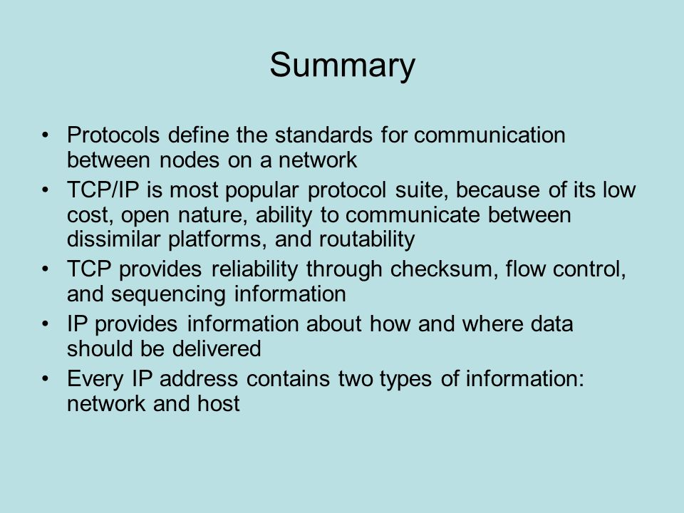 Summary Protocols define the standards for communication between nodes on a network.