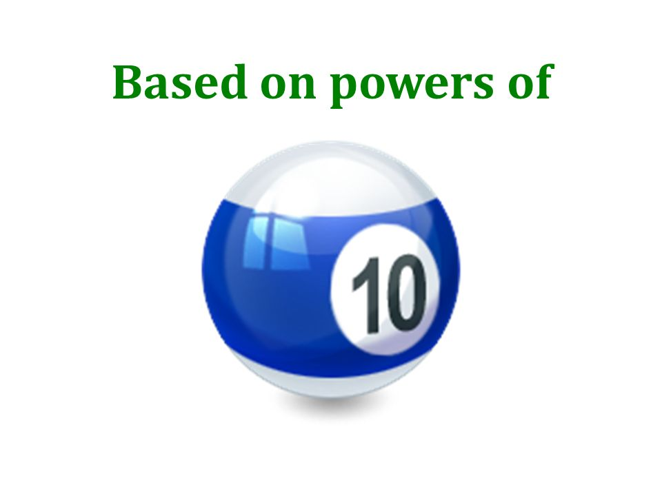 Based on powers of