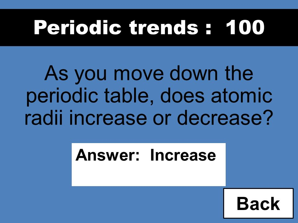 17 periodic trends 100 as you move down - Periodic Table As You Move Down