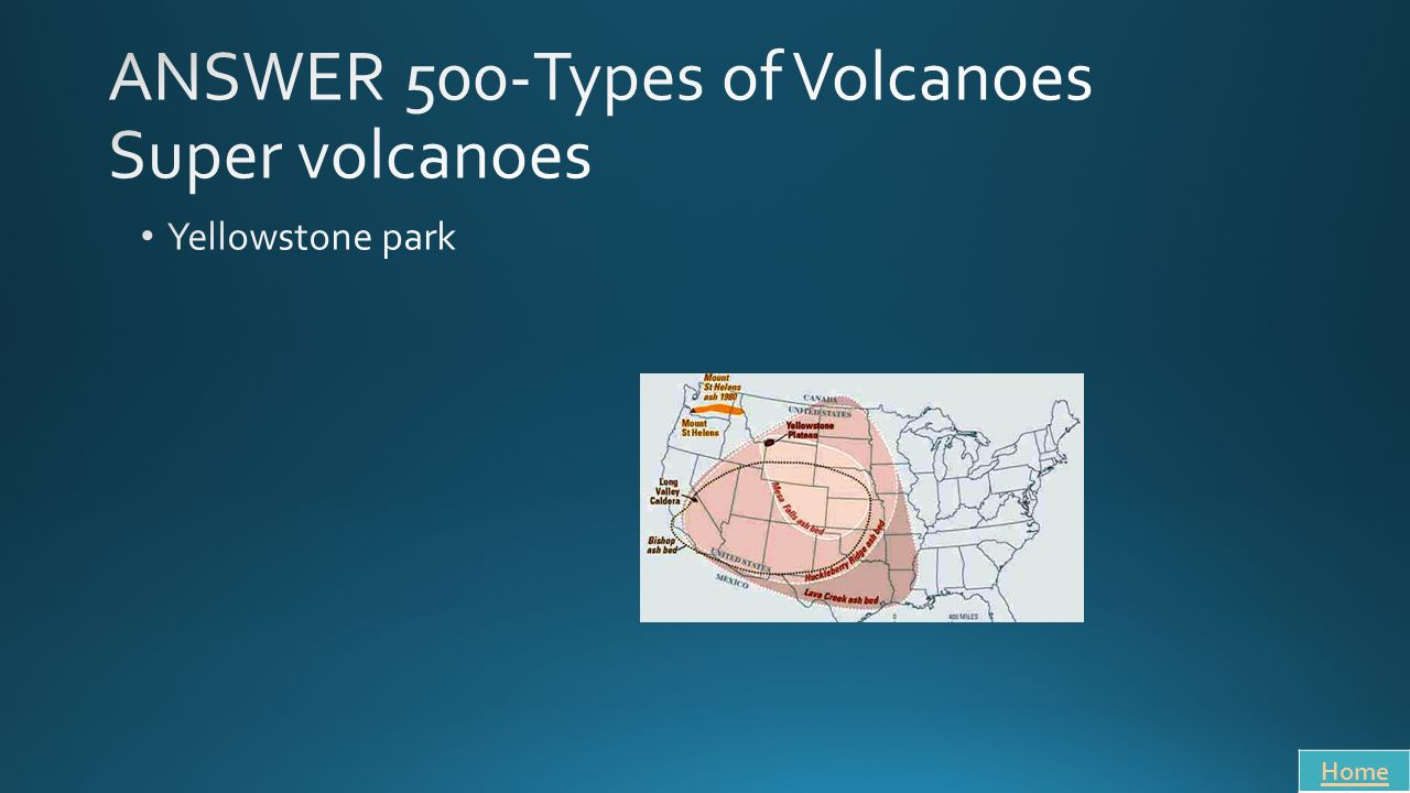 ANSWER 500-Types of Volcanoes Super volcanoes