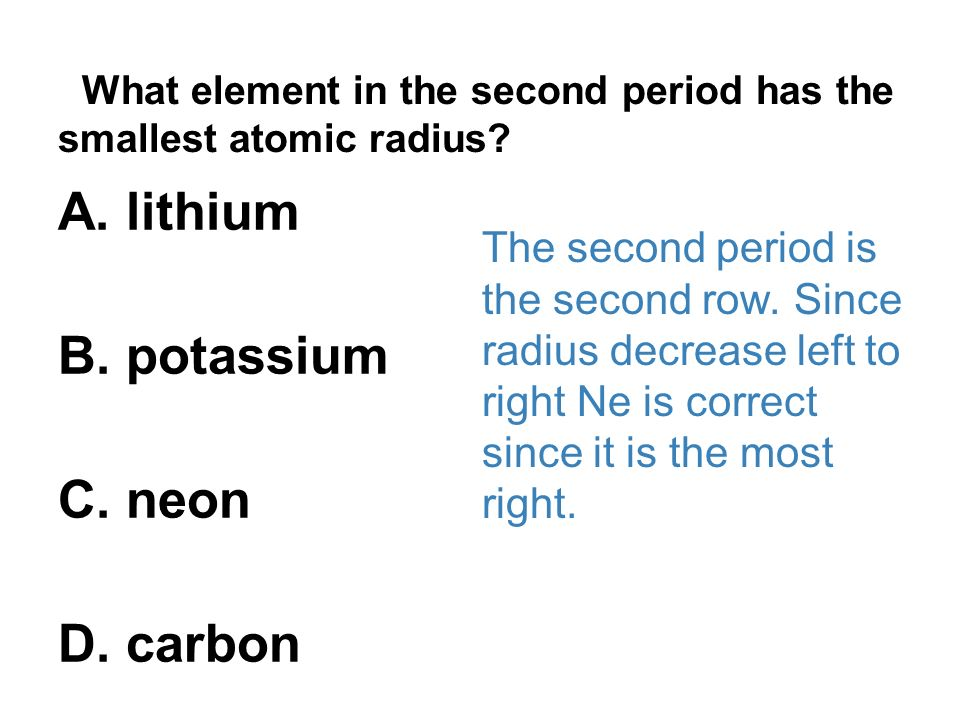 what element in the second period has the smallest atomic radius - Greatest Atomic Radius Periodic Table