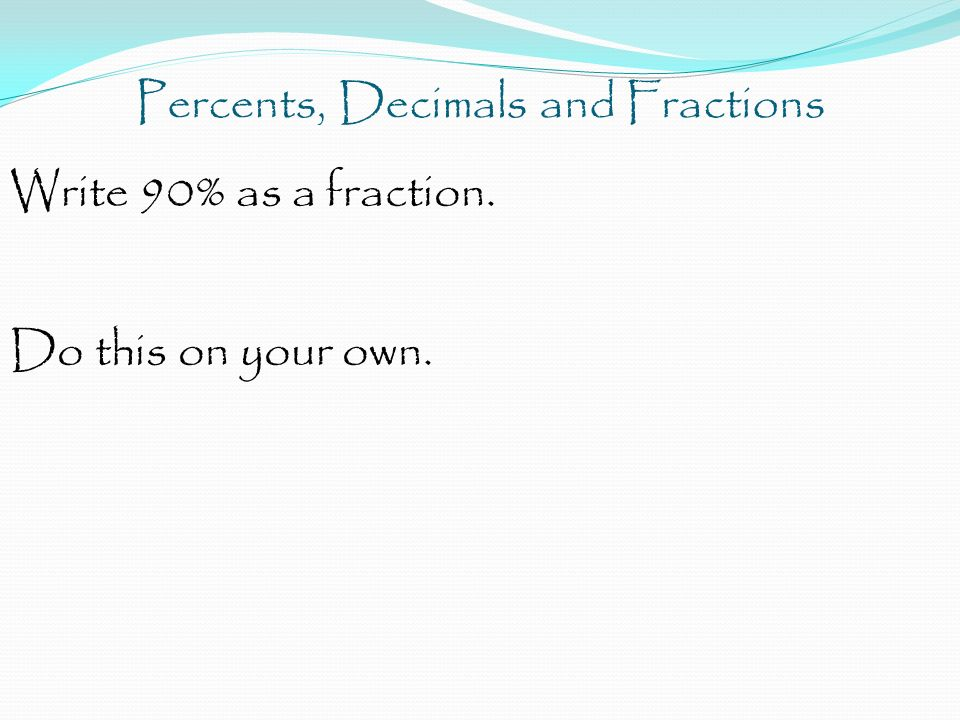 How to write mixed fractions as a percent