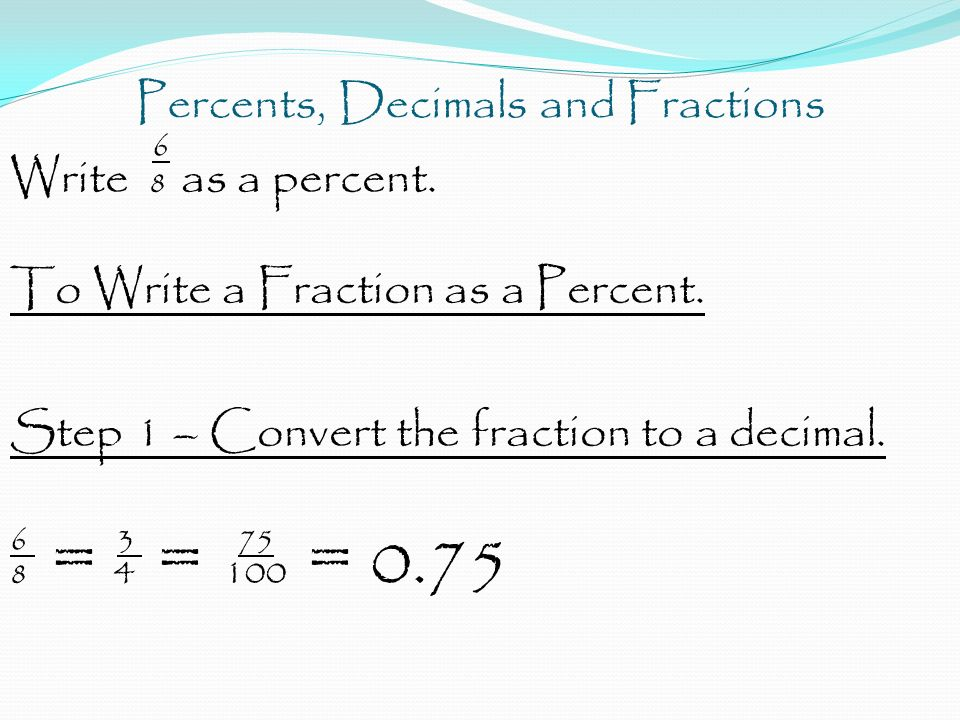 5 Minute Check Write each decimal as a fraction or mixed number ...