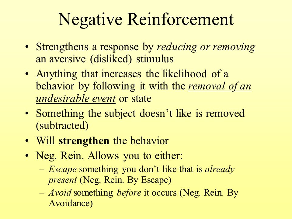 psychology positive negative reinforcement Psychology definition of negative reinforcement: is the removal, prevention or negative reinforcement of a stimulus of a response which will increase the likelihood of that response repeating.