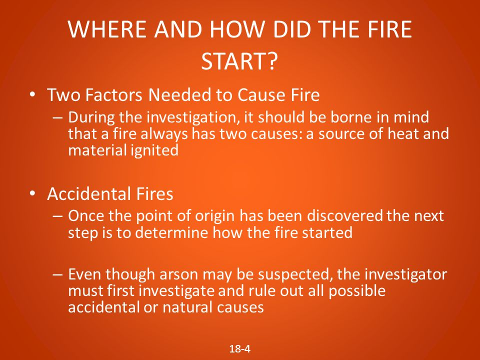figuring out the causes of fire and determination by a fire investigator