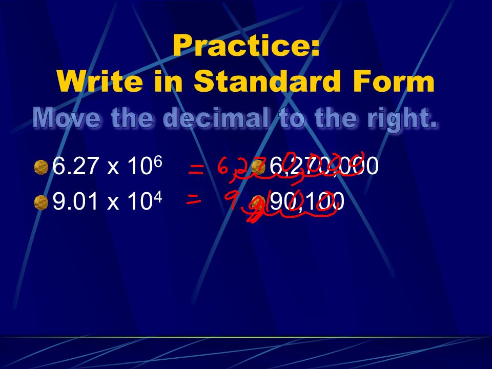 Practice: Write in Standard Form