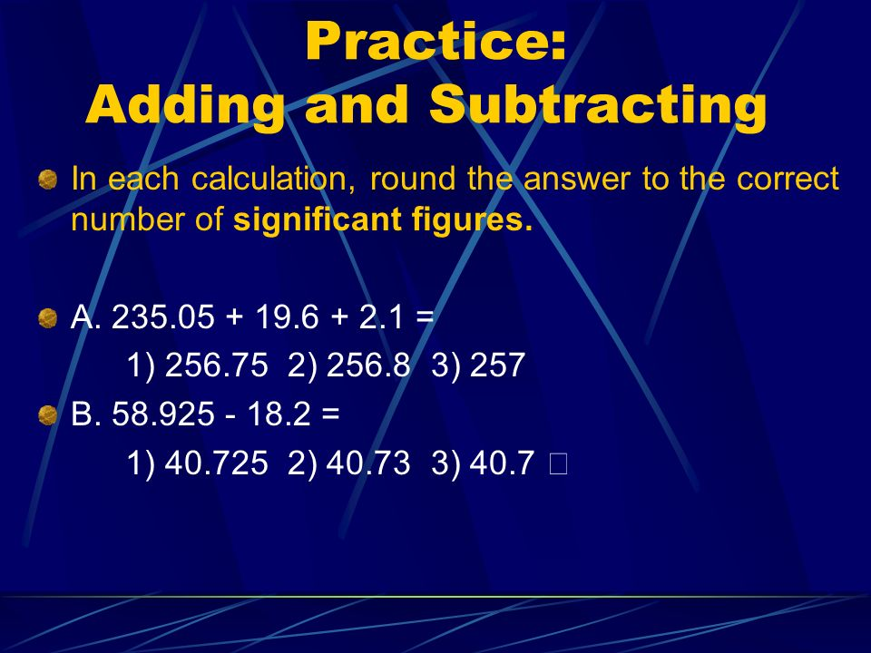 Practice: Adding and Subtracting