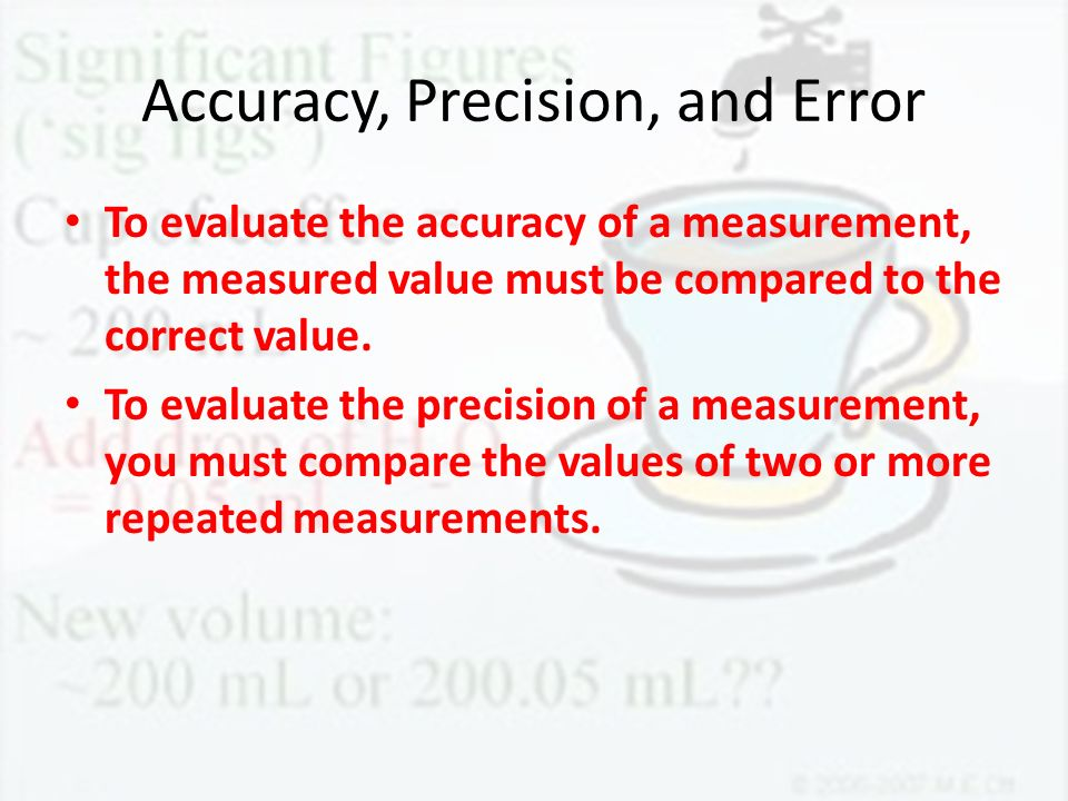 Accuracy, Precision, and Error
