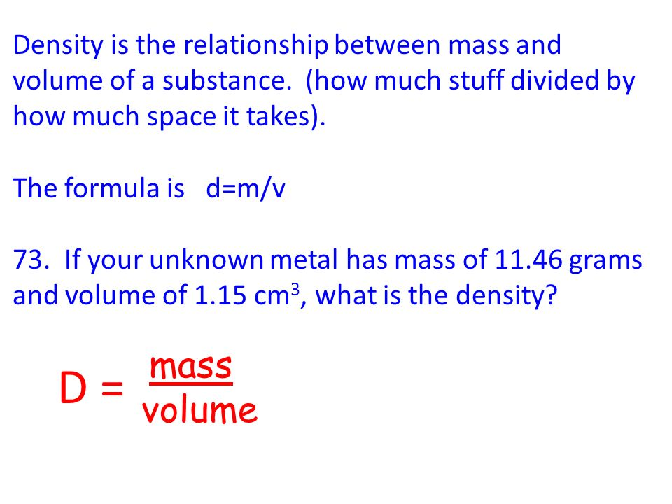 define the relationship among mass volume and density