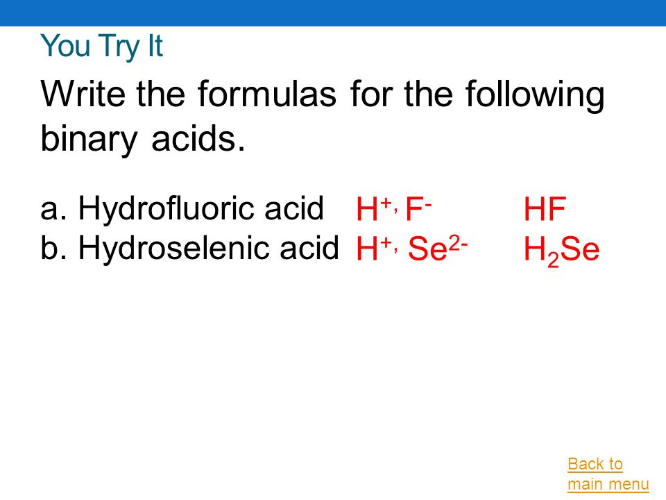 Write a formula for each of the following acids