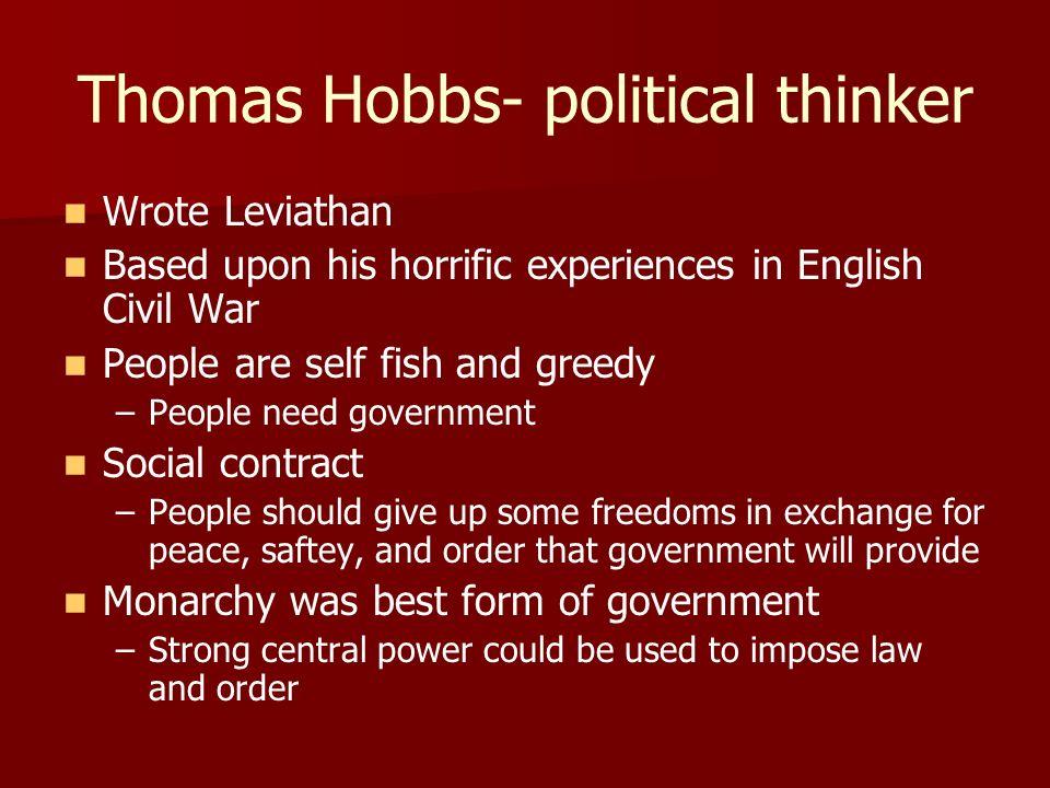 Thomas Hobbs- political thinker