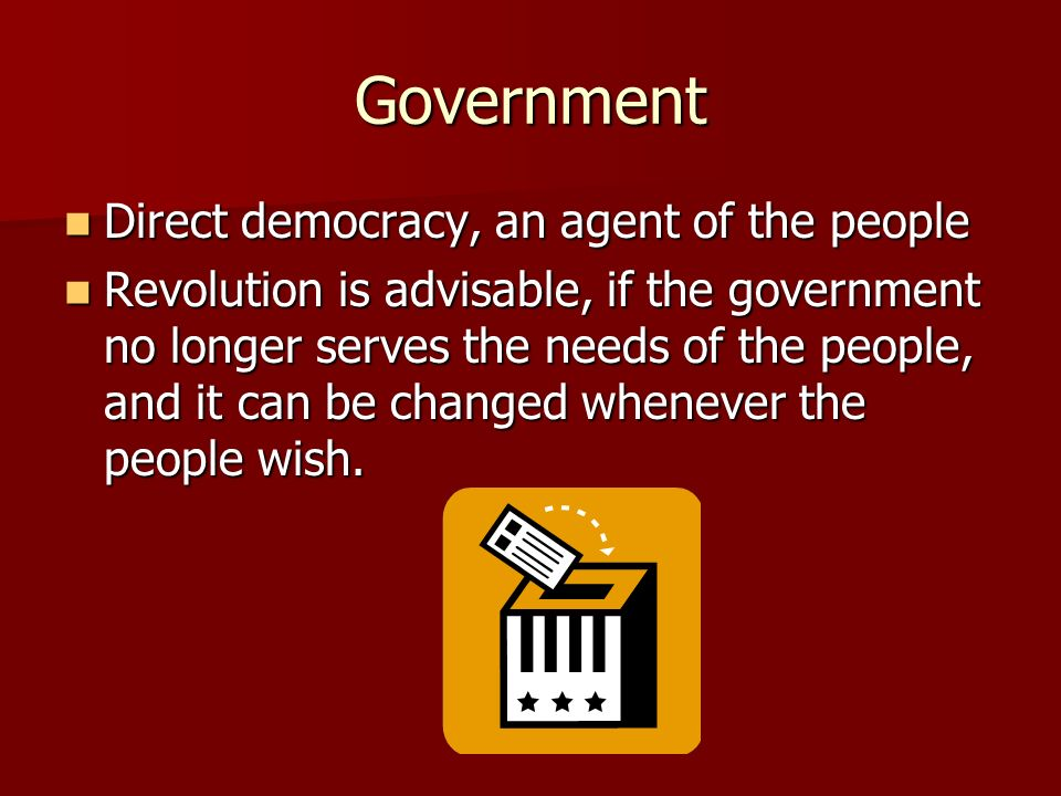 Government Direct democracy, an agent of the people
