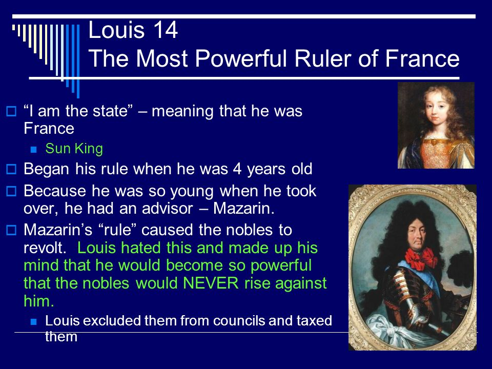 Louis 14 The Most Powerful Ruler of France