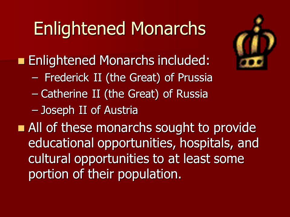 Enlightened Monarchs Enlightened Monarchs included: