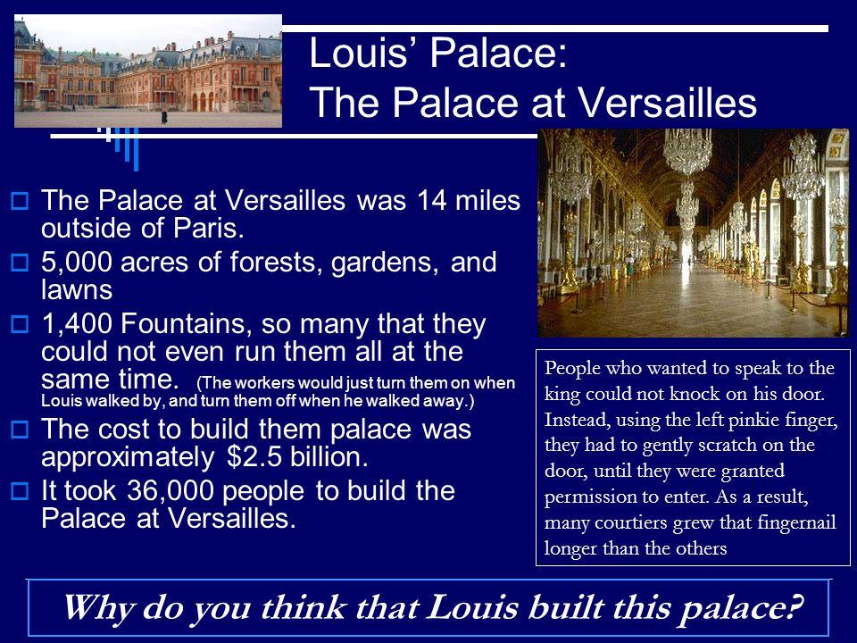 Louis' Palace: The Palace at Versailles