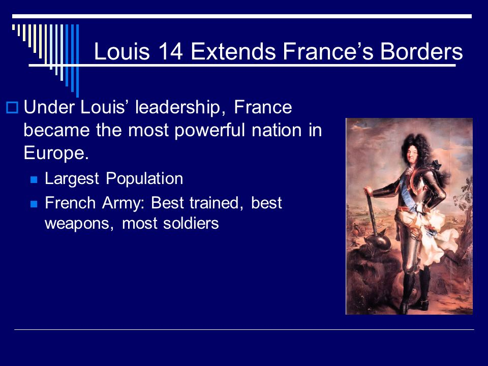 Louis 14 Extends France's Borders
