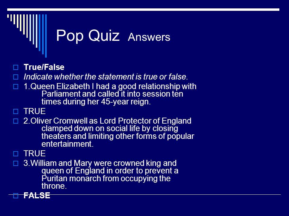 Pop Quiz Answers True/False