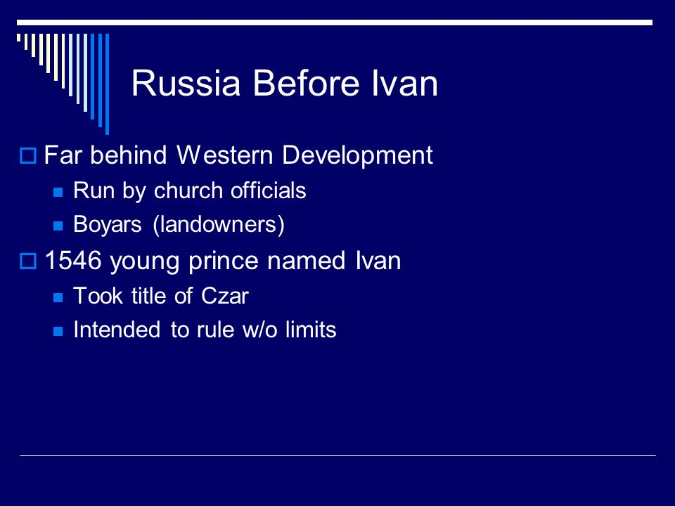 Russia Before Ivan Far behind Western Development